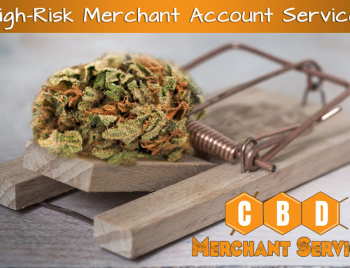 Why a CBD Merchant Account is considered High Risk?